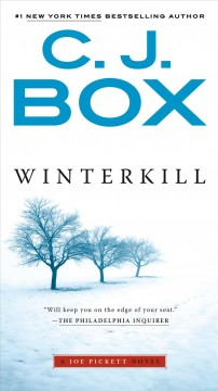 Winterkill : a novel - C. J Box