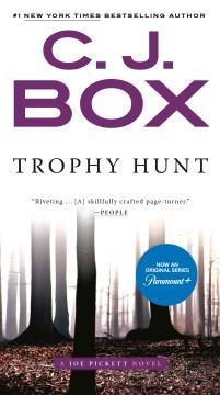 Trophy hunt - C. J Box