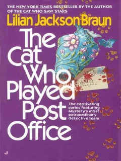 The cat who played post office - Lilian Jackson Braun