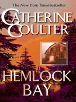Hemlock Bay. - Catherine Coulter
