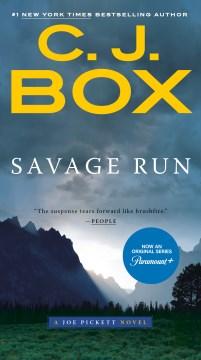 Savage run - C. J Box