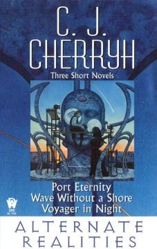 Alternate realities - C. J Cherryh