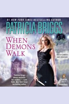 When demons walk : Sianim Series, Book 4. Patricia Briggs. - Patricia Briggs