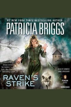 Raven's strike : Raven Duology, Book 2. Patricia Briggs. - Patricia Briggs