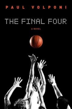 The final four - Paul Volponi
