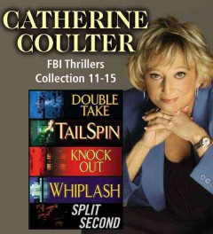 The FBI thrillers collection. Books 11-15 - Catherine Coulter
