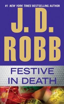 Festive in death - J. D Robb