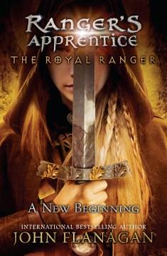 The royal ranger - John (John Anthony) Flanagan