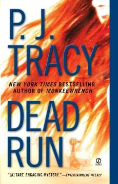 Dead run - P. J Tracy