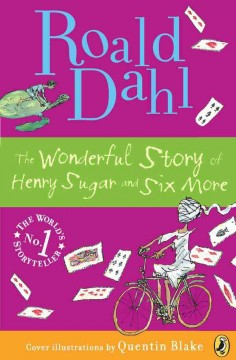 The Wonderful Story of Henry Sugar - Roald Dahl