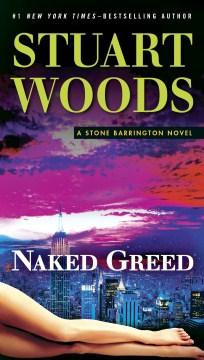 Naked greed - Stuart Woods
