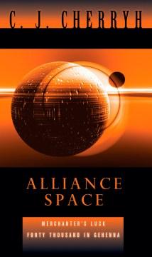 Alliance space - C. J Cherryh