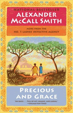 Precious and Grace No. 1 Ladies' Detective Agency (17) - Alexander McCall Smith