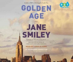 Golden age : a novel - Jane Smiley