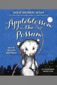 Appleblossom the possum - Holly Goldberg Sloan