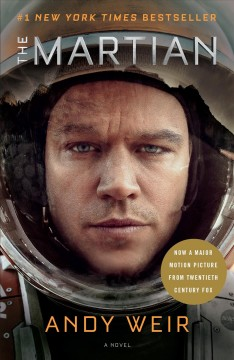 The Martian : a novel / Andy Weir - Andy Weir