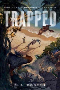 Trapped - S. A. (Stephanie A.) Bodeen