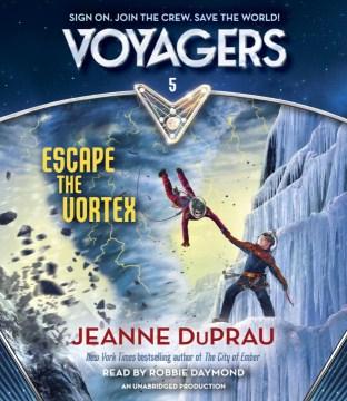Escape the vortex - Jeanne DuPrau