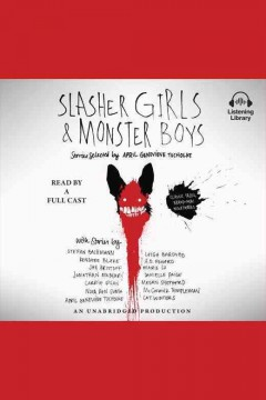 Slasher girls & monster boys : stories