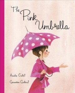 The pink umbrella - Amélie Callot