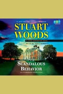Scandalous behavior : a Stone Barrington novel - Stuart Woods