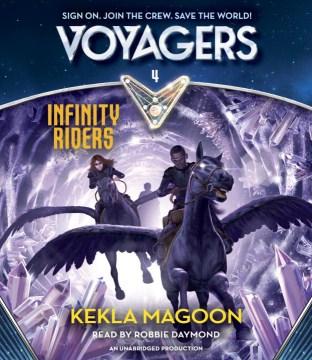Infinity riders - Kekla Magoon