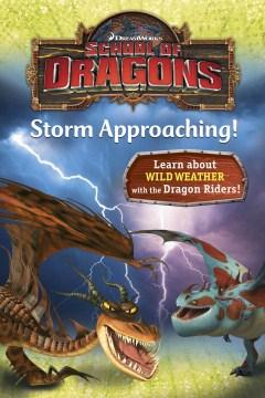 School of dragons : storm approaching! - Kathleen Weidner Zoehfeld