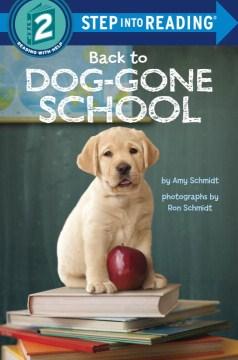 Back to dog-gone school - Amy Schmidt