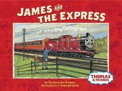 James and the Express - W Awdry