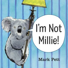 I'm not Millie! - Mark Pett