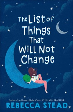 List of Things That Will Not Change - Rebecca Stead