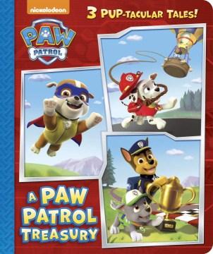 A Paw Patrol treasury.