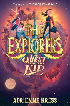 Quest for the Kid - Adrienne; Rockefeller Kress