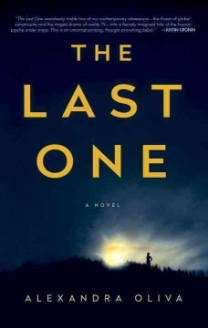 The last one : a novel - Alexandra Oliva