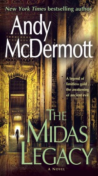 The Midas legacy : a novel - Andy McDermott