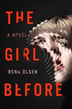 Girl Before - Rena Olsen