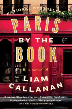 Paris by the book : a novel - Liam Callanan