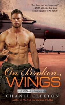 On Broken Wings - Chanel Cleeton