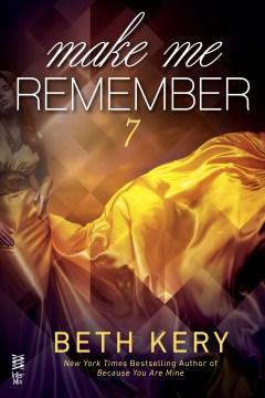 Make me remember - Beth Kery