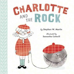 Charlotte and the Rock - Stephen W.; Cotterill Martin