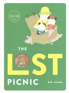 The lost picnic : a seek and find book - B. B Cronin