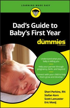 Dad's Guide to Baby's First Year for Dummies - Sharon; Korn Perkins