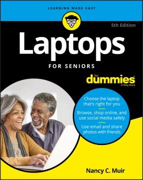 Laptops for Seniors for Dummies - Nancy C Muir