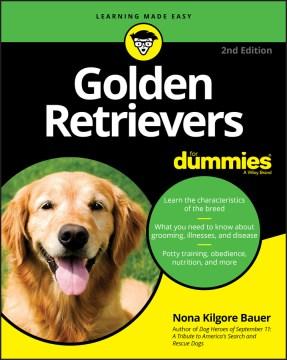 Golden Retrievers for Dummies - Nona K Bauer