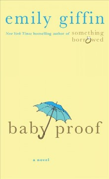 Baby proof - Emily Giffin