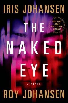 Naked Eye - Iris; Johansen Johansen