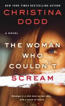 Woman Who Couldn't Scream - Christina Dodd
