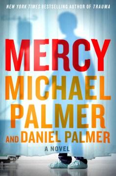 Mercy A Novel - Daniel Palmer