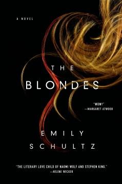 Blondes - Emily Schultz