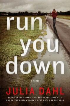 Run you down - Julia Dahl